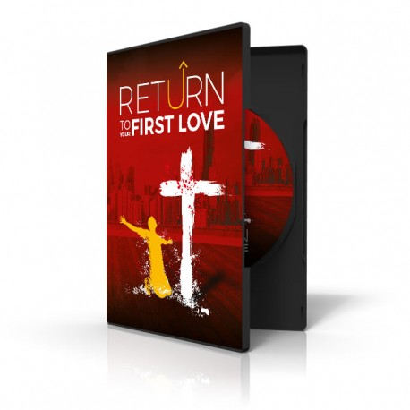 Return to Your First Love Conference