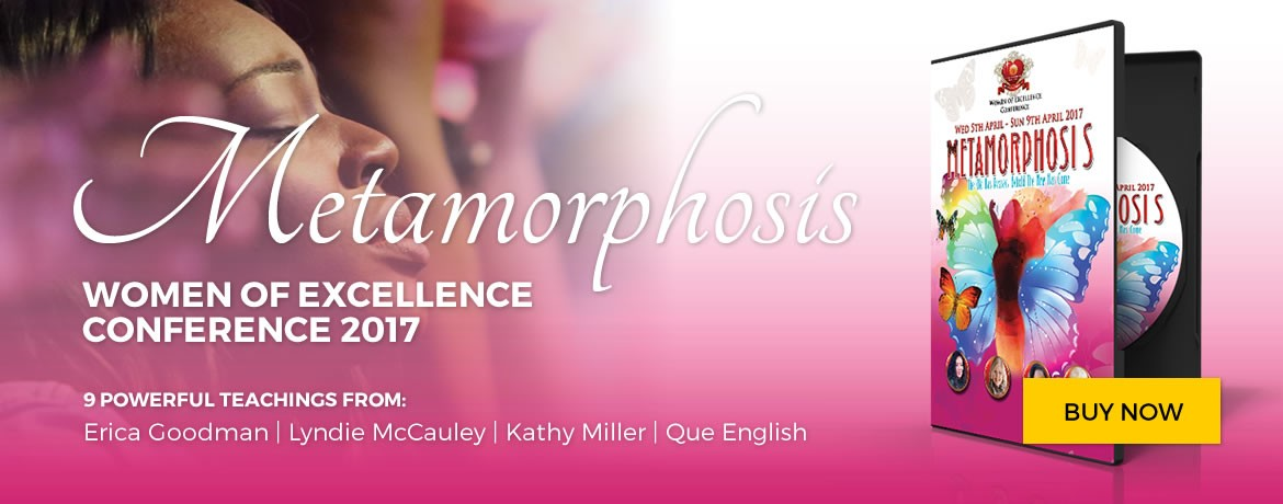 Metamorphosis - Women of Excellence Conference 2017